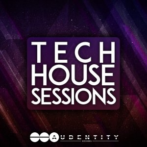 Audentity Records Tech House Sessions