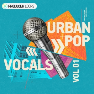 Producer Loops Urban Pop Vocals Vol 1