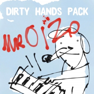 Splice Sounds Mr Oizo Dirty Hands Pack
